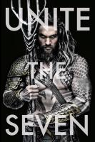 There is only one true King. #unitetheseven Aquaman imagen oficial.